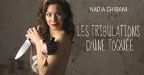 One-woman-show de et avec Nadia Chibani